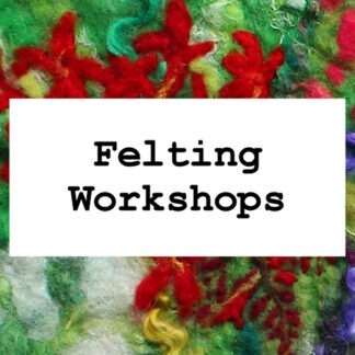 Felting Workshops